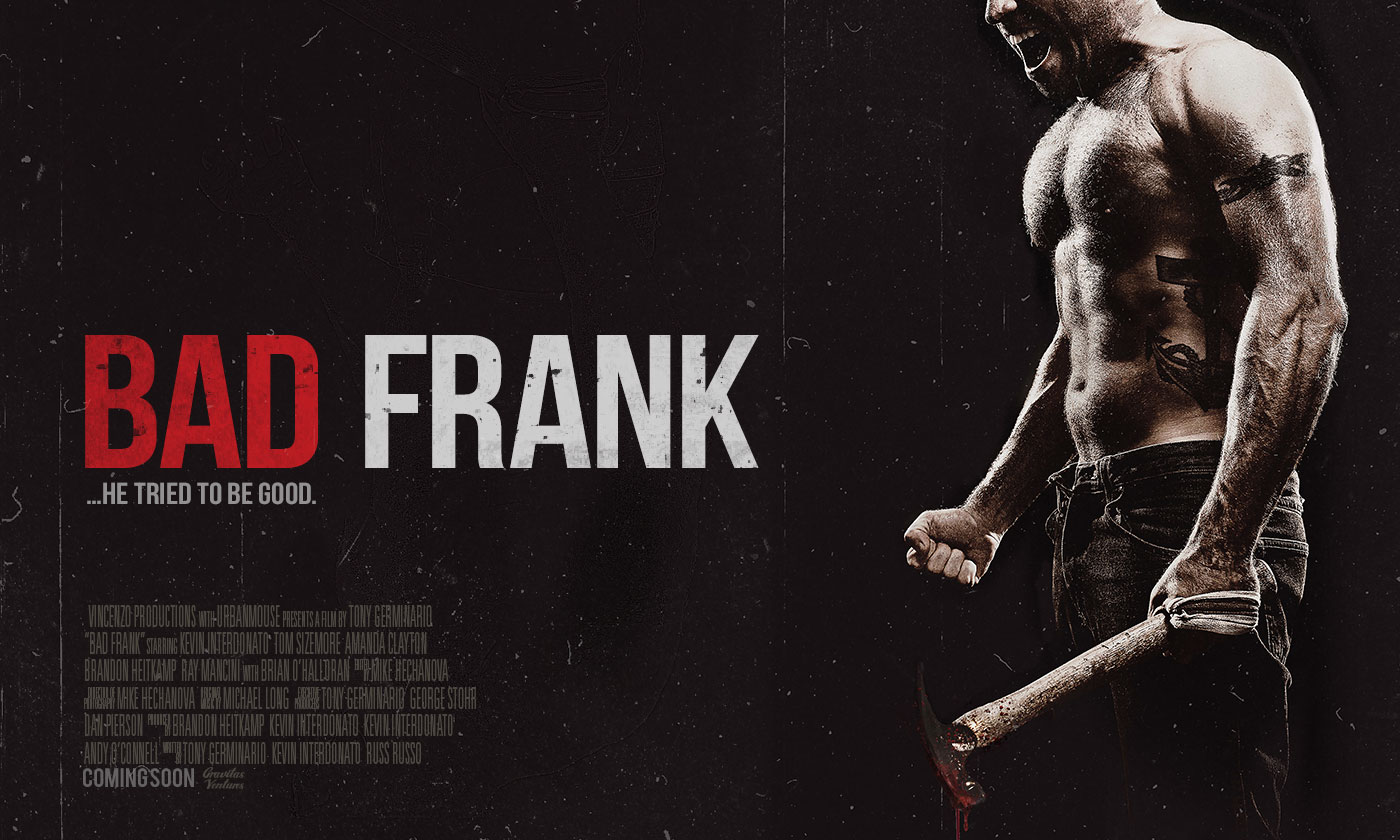Bad Frank …He Tried to Be Good